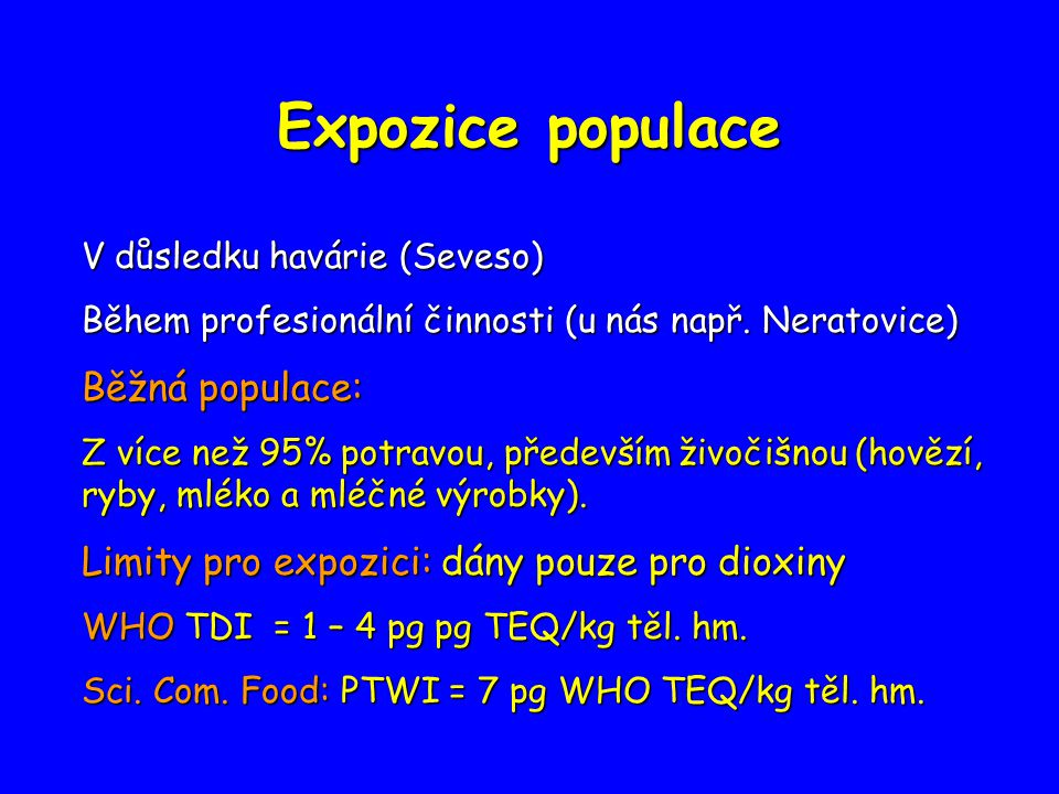 Expozice populace Běžná populace: