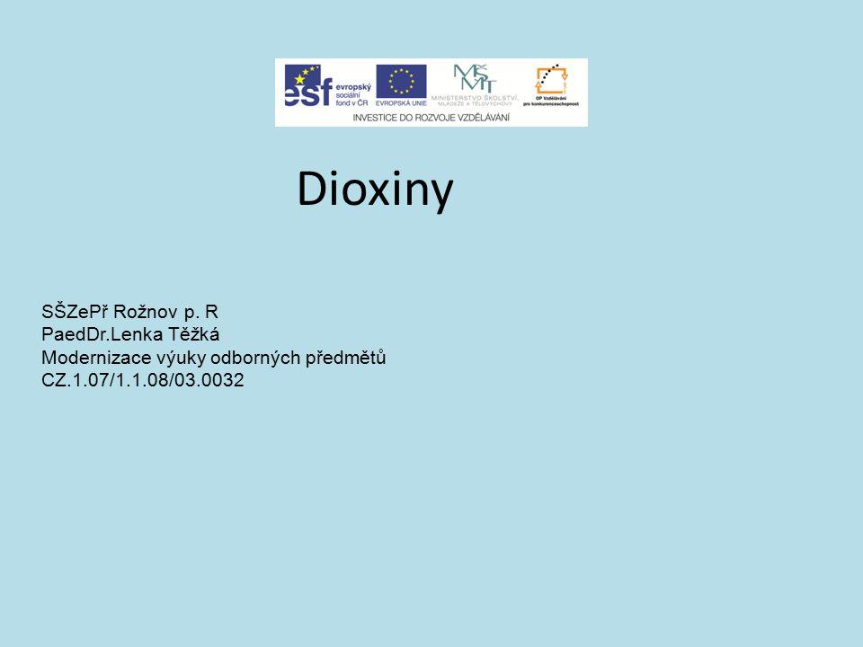 Dioxiny SŠZePř Rožnov p.