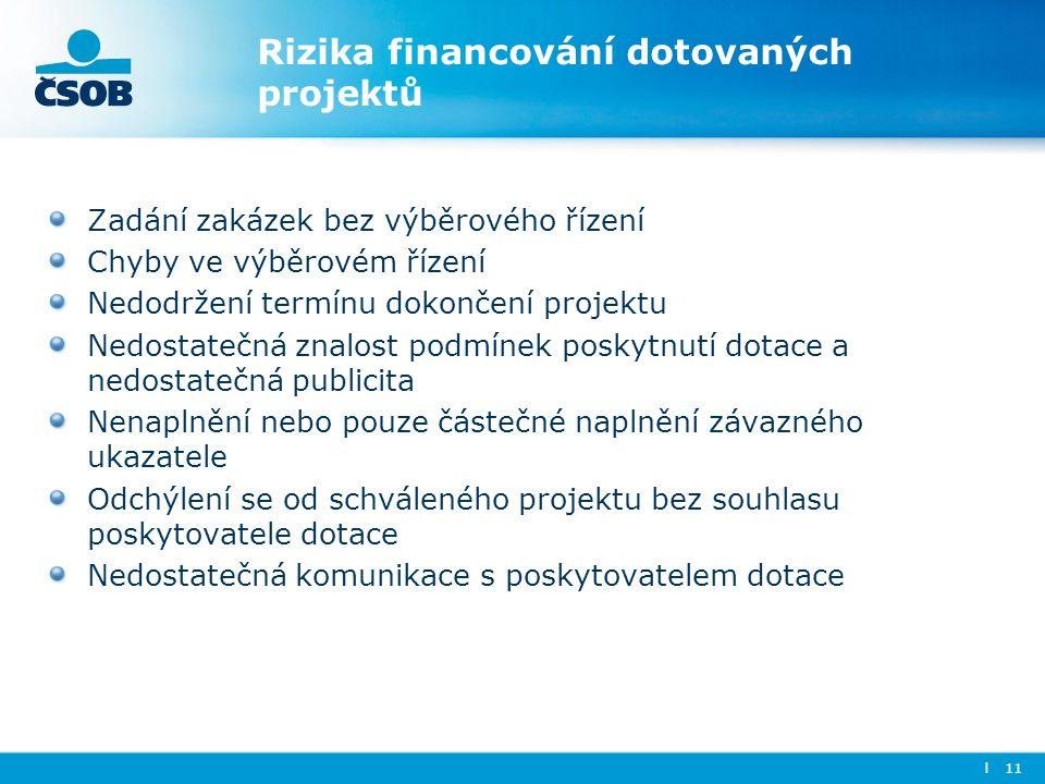 Rizika financování dotovaných projektů