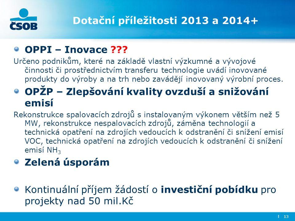 Dotační příležitosti 2013 a 2014+
