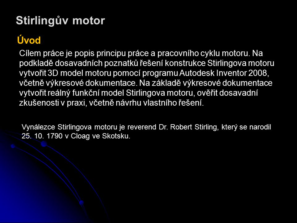 Stirlingův motor Úvod.