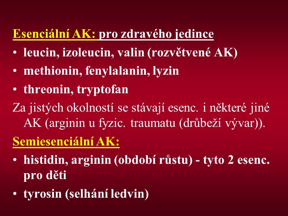 Esenciální AK: pro zdravého jedince