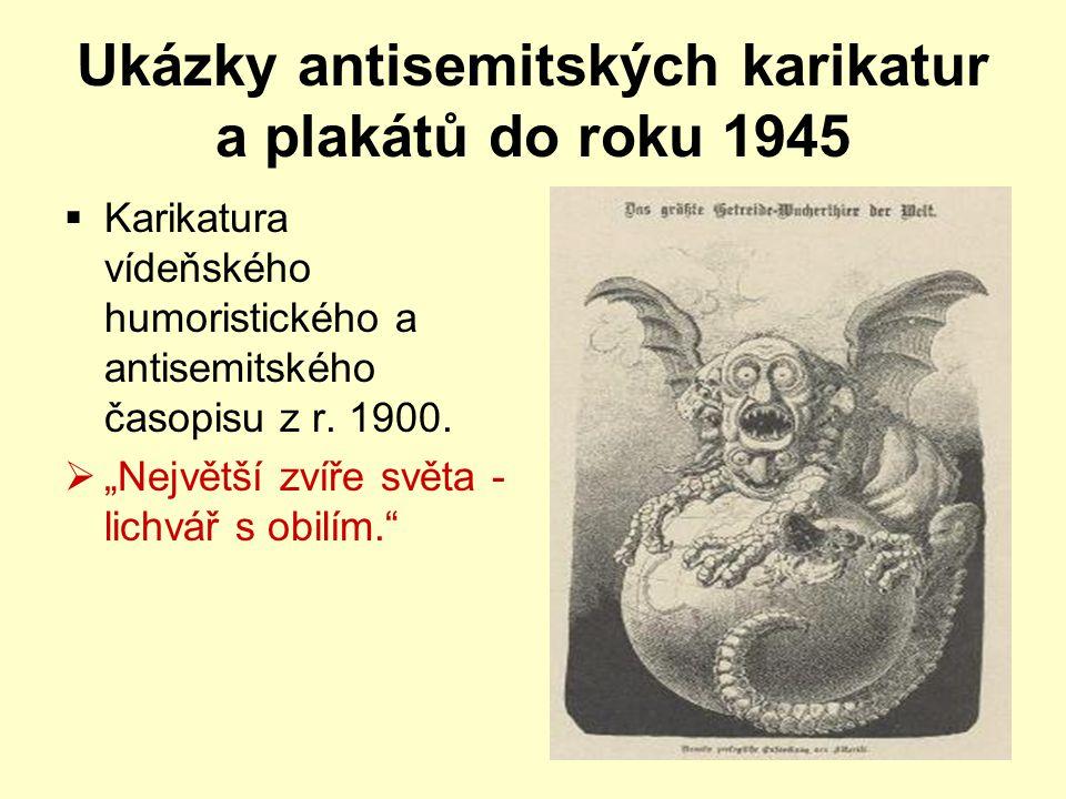 Ukázky antisemitských karikatur a plakátů do roku 1945