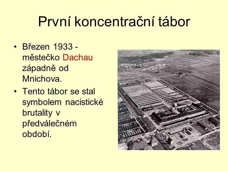 První koncentrační tábor