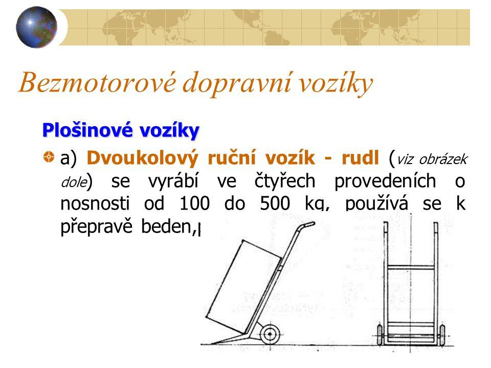 Bezmotorové dopravní vozíky