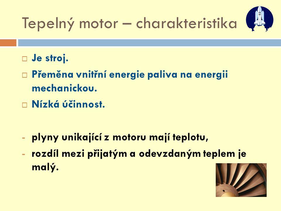 Tepelný motor – charakteristika