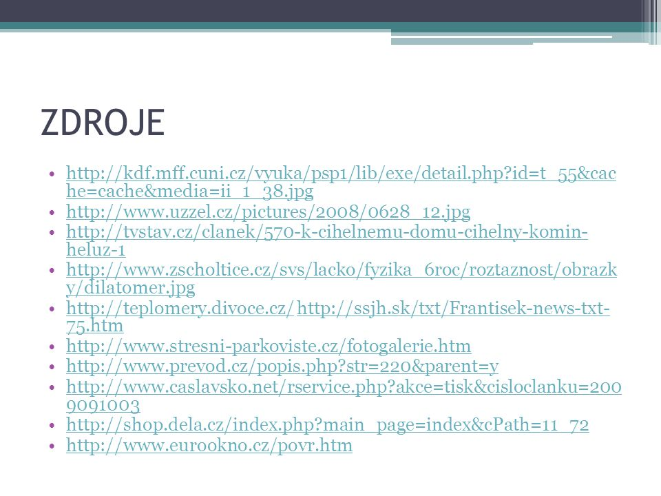 ZDROJE http://kdf.mff.cuni.cz/vyuka/psp1/lib/exe/detail.php id=t_55&cac he=cache&media=ii_1_38.jpg.