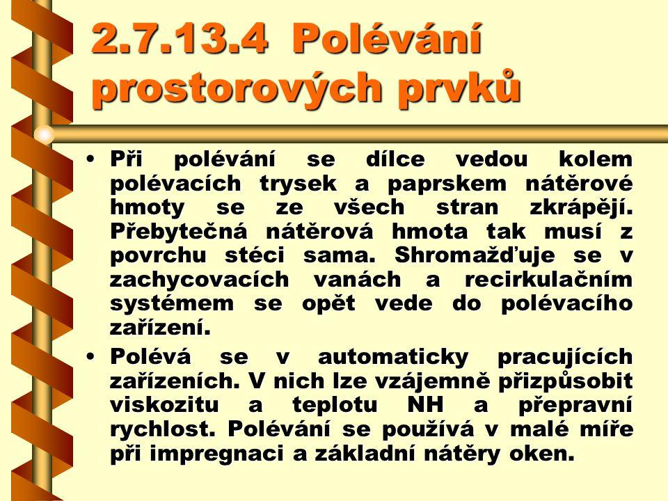 2.7.13.4 Polévání prostorových prvků
