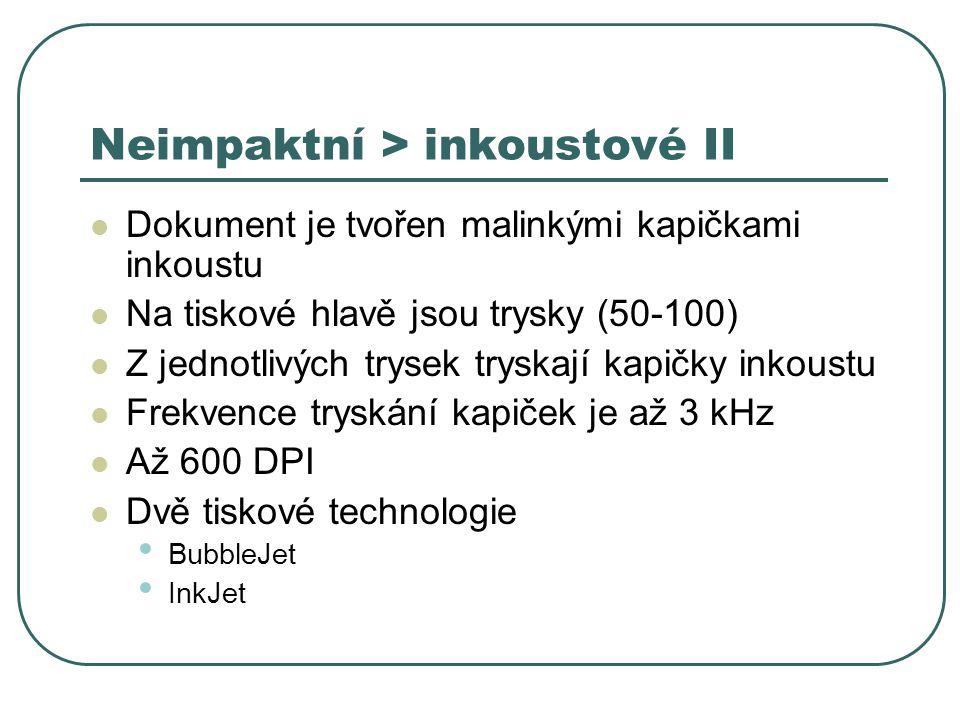 Neimpaktní > inkoustové II