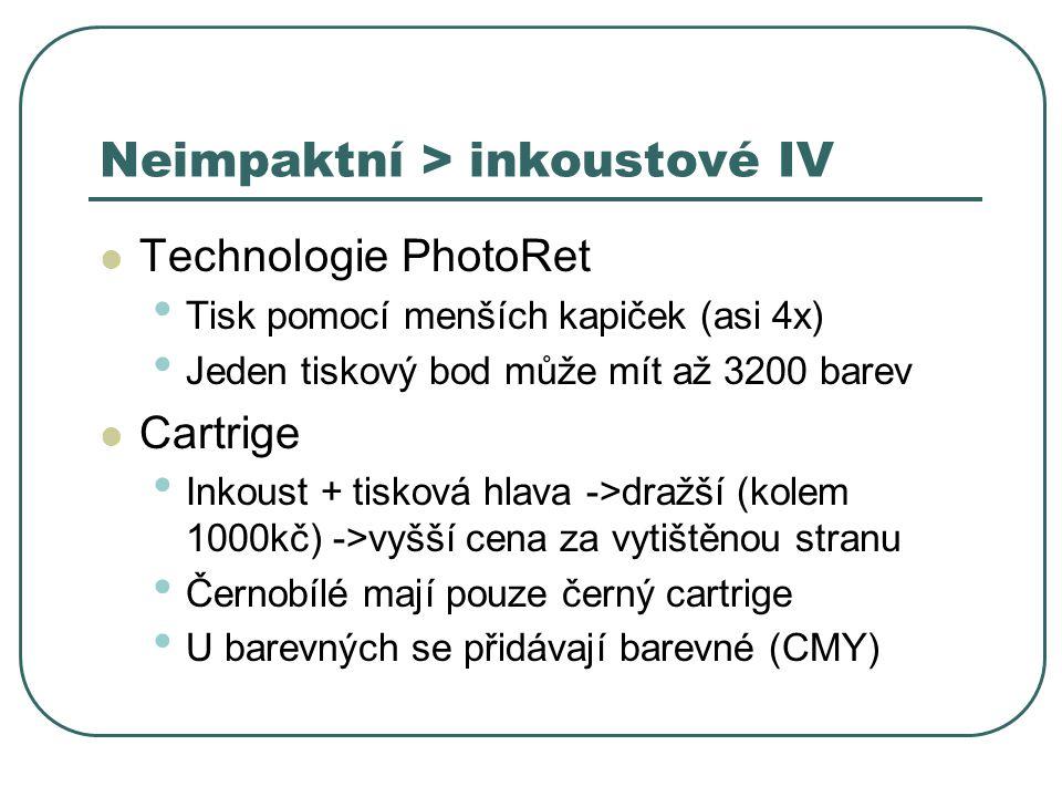 Neimpaktní > inkoustové IV