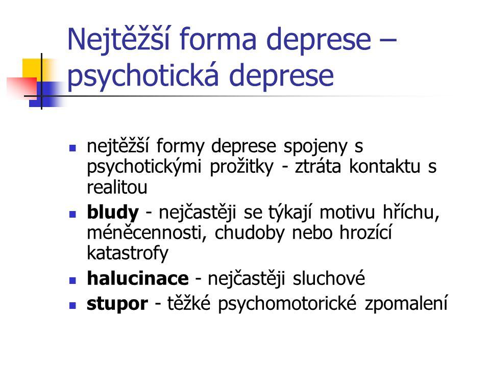 Nejtěžší forma deprese – psychotická deprese