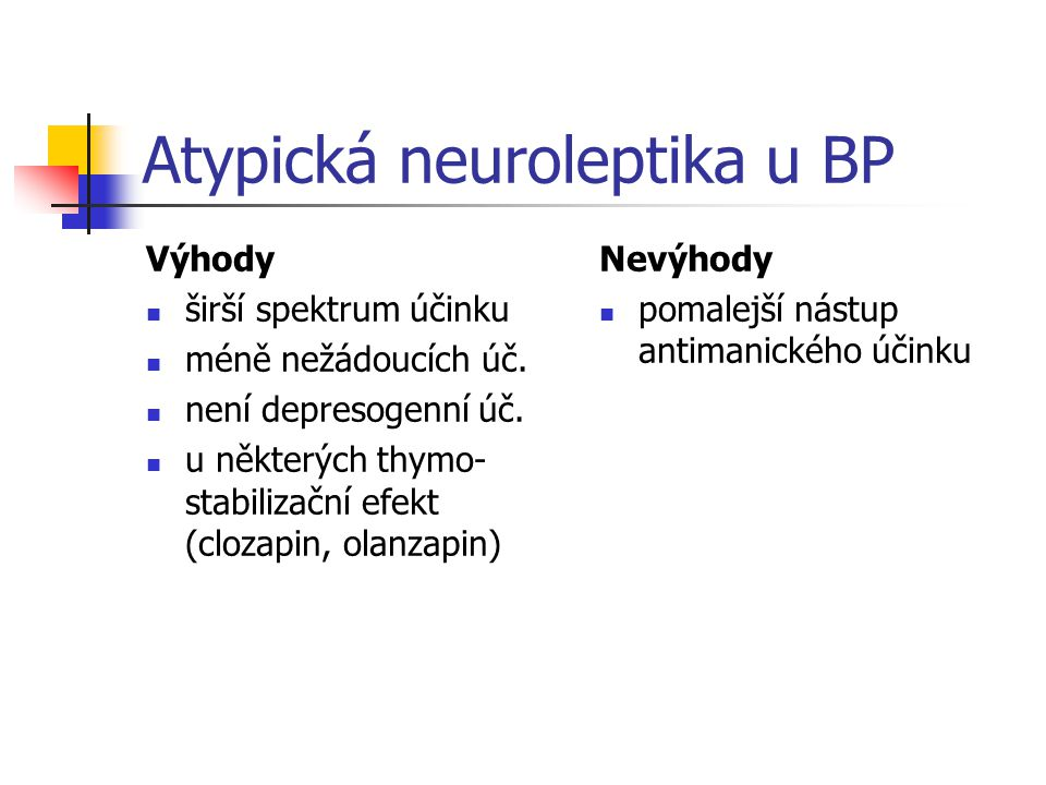 Atypická neuroleptika u BP