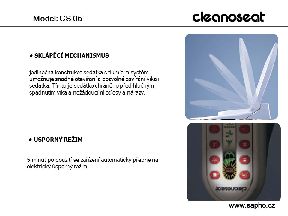 Model: CS 05   • SKLÁPĚCÍ MECHANISMUS