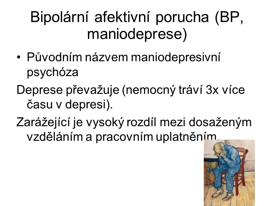 Bipolární afektivní porucha (BP, maniodeprese)