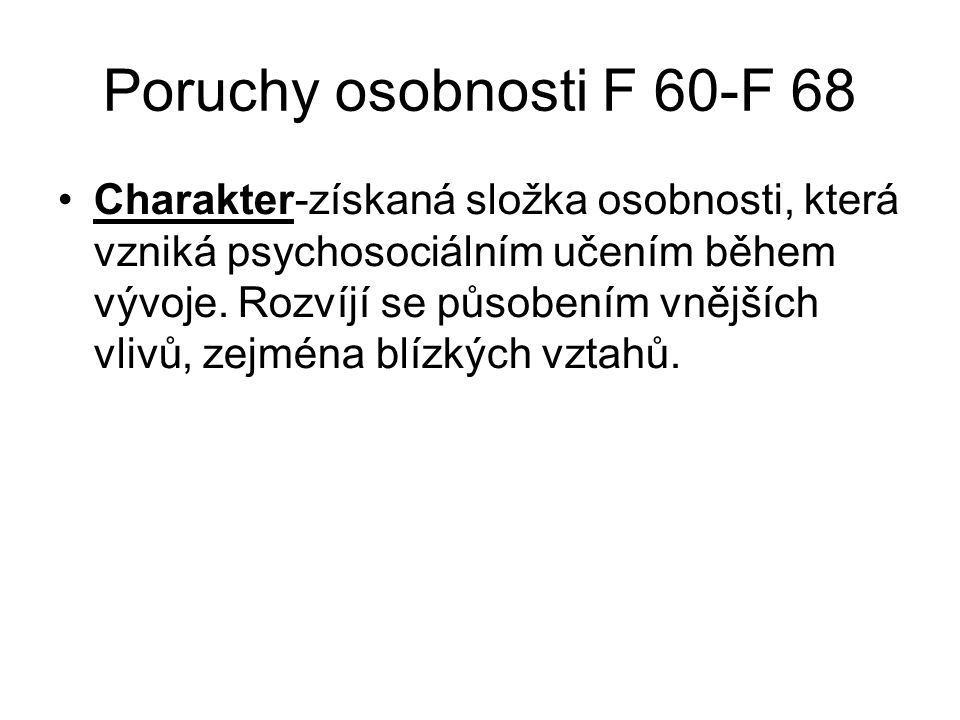 Poruchy osobnosti F 60-F 68