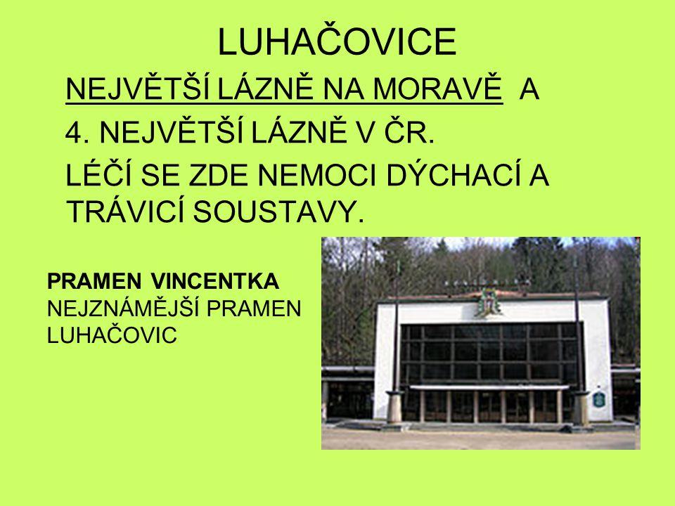 LUHAČOVICE NEJVĚTŠÍ LÁZNĚ NA MORAVĚ A 4. NEJVĚTŠÍ LÁZNĚ V ČR.