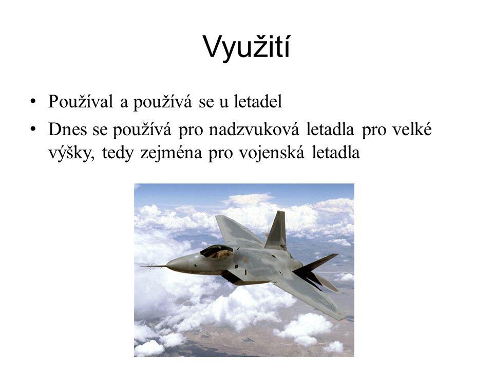 Využití Používal a používá se u letadel