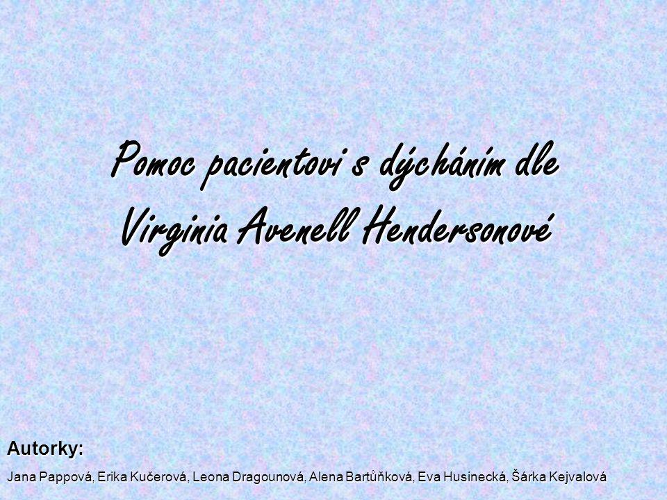 Pomoc pacientovi s dýcháním dle Virginia Avenell Hendersonové