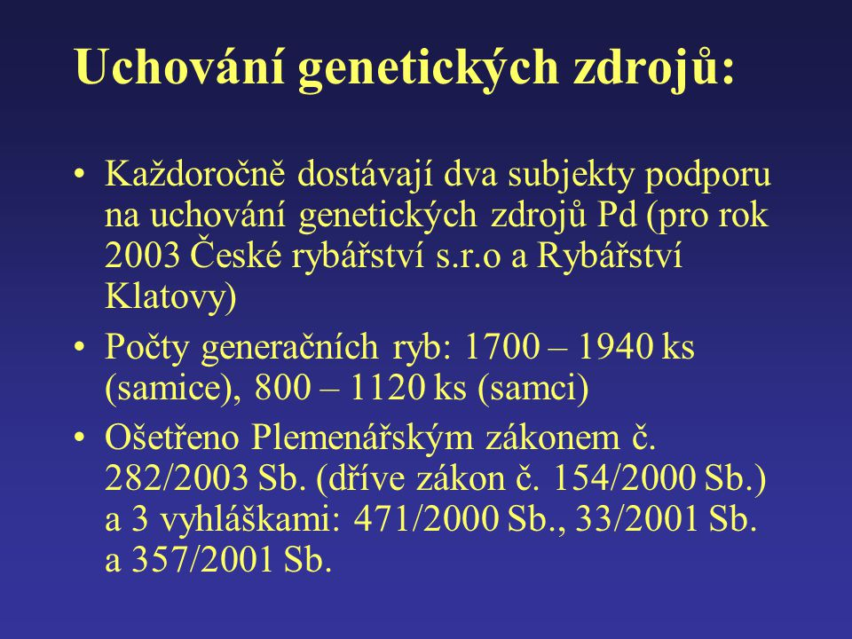Uchování genetických zdrojů: