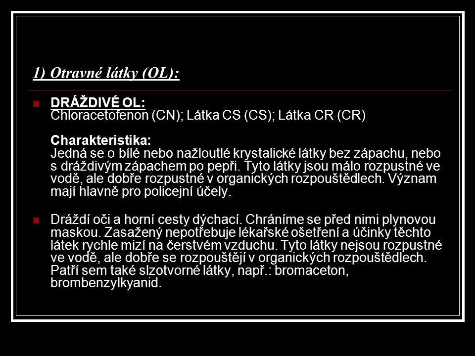 1) Otravné látky (OL):