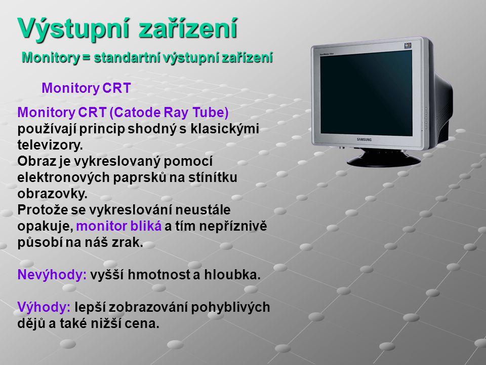 Monitory = standartní výstupní zařízení