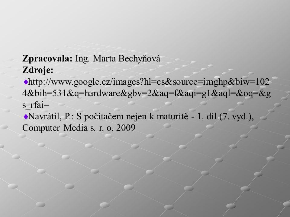 Zpracovala: Ing. Marta Bechyňová