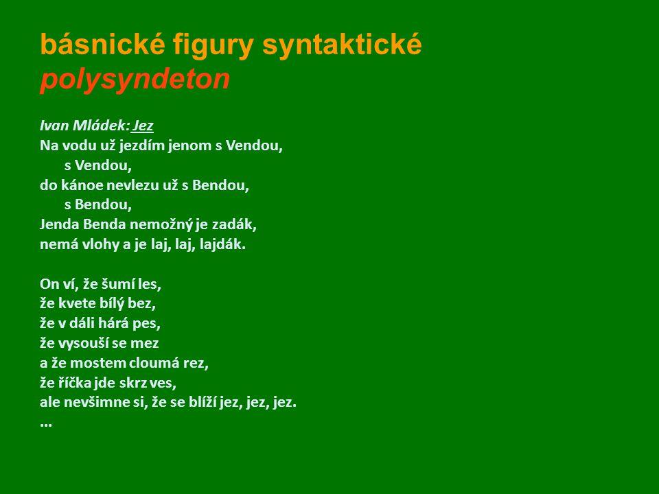 básnické figury syntaktické polysyndeton