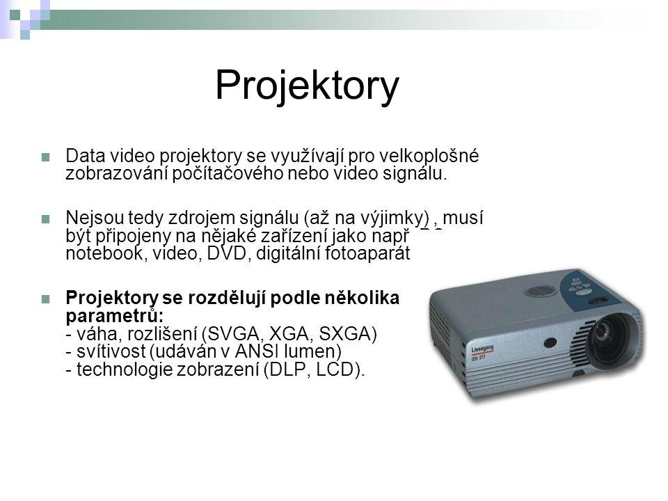 Projektory Data video projektory se využívají pro velkoplošné zobrazování počítačového nebo video signálu.