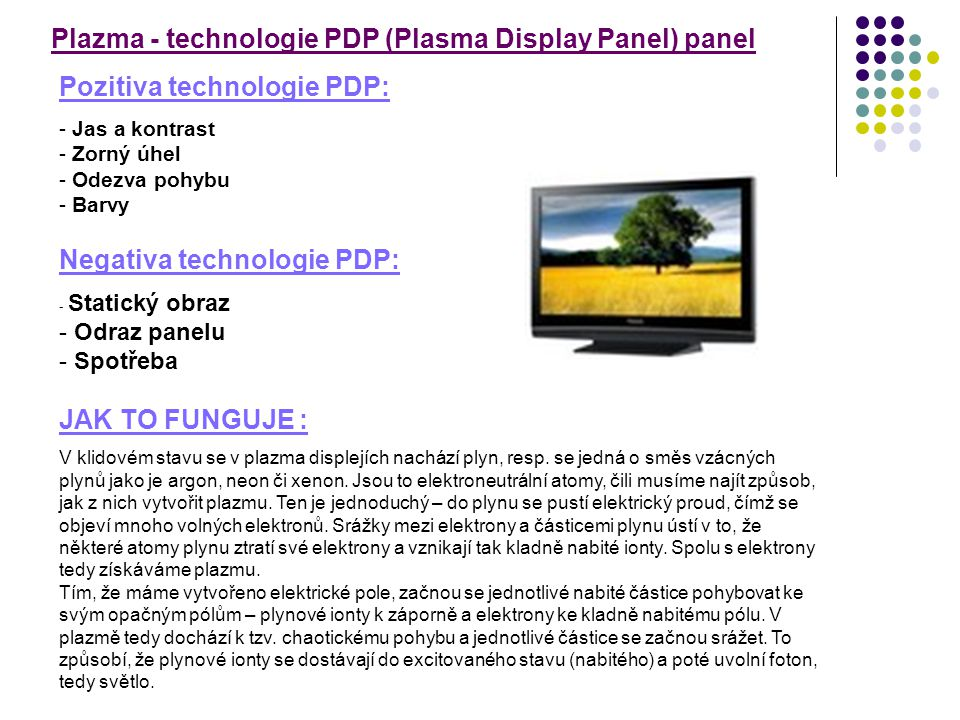 Plazma - technologie PDP (Plasma Display Panel) panel