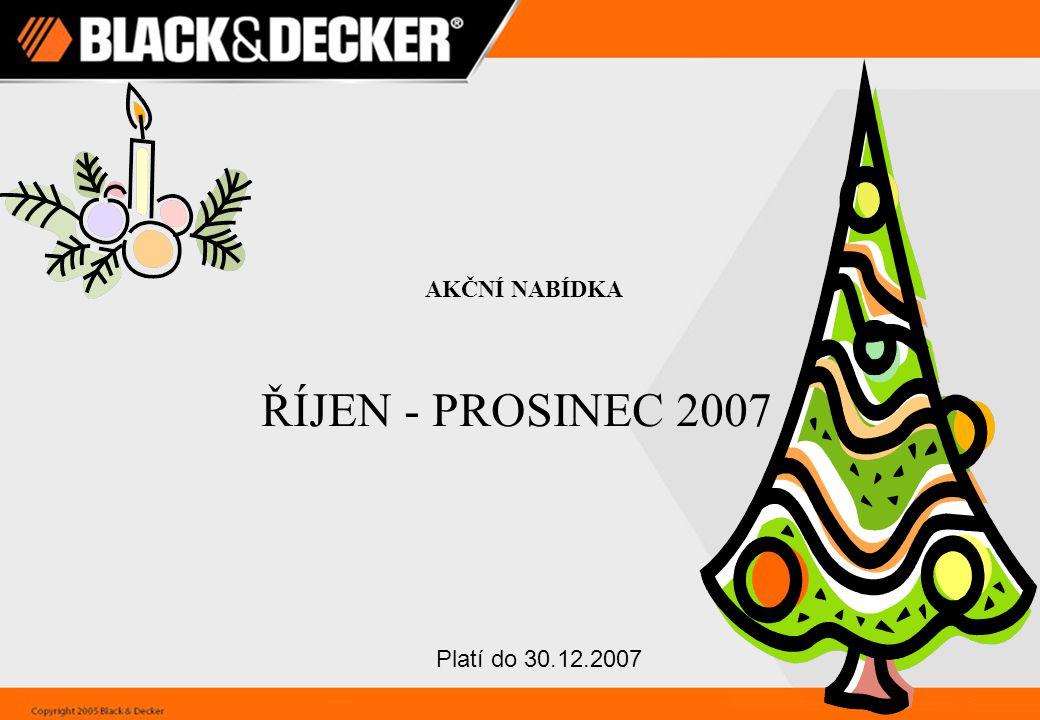 AKČNÍ NABÍDKA ŘÍJEN - PROSINEC 2007 Platí do 30.12.2007