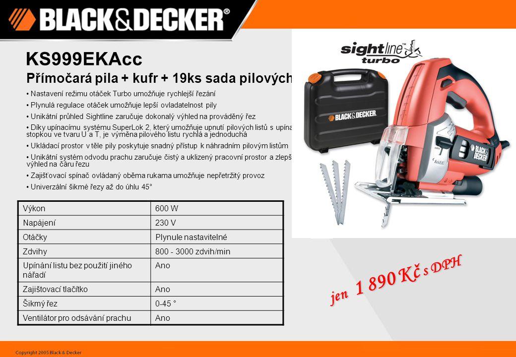 KS999EKAcc Přímočará pila + kufr + 19ks sada pilových listů. Nastavení režimu otáček Turbo umožňuje rychlejší řezání.