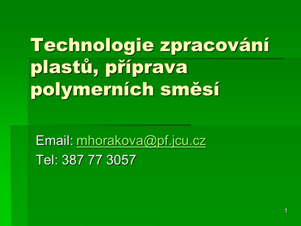 Technologie zpracování plastů, příprava polymerních směsí