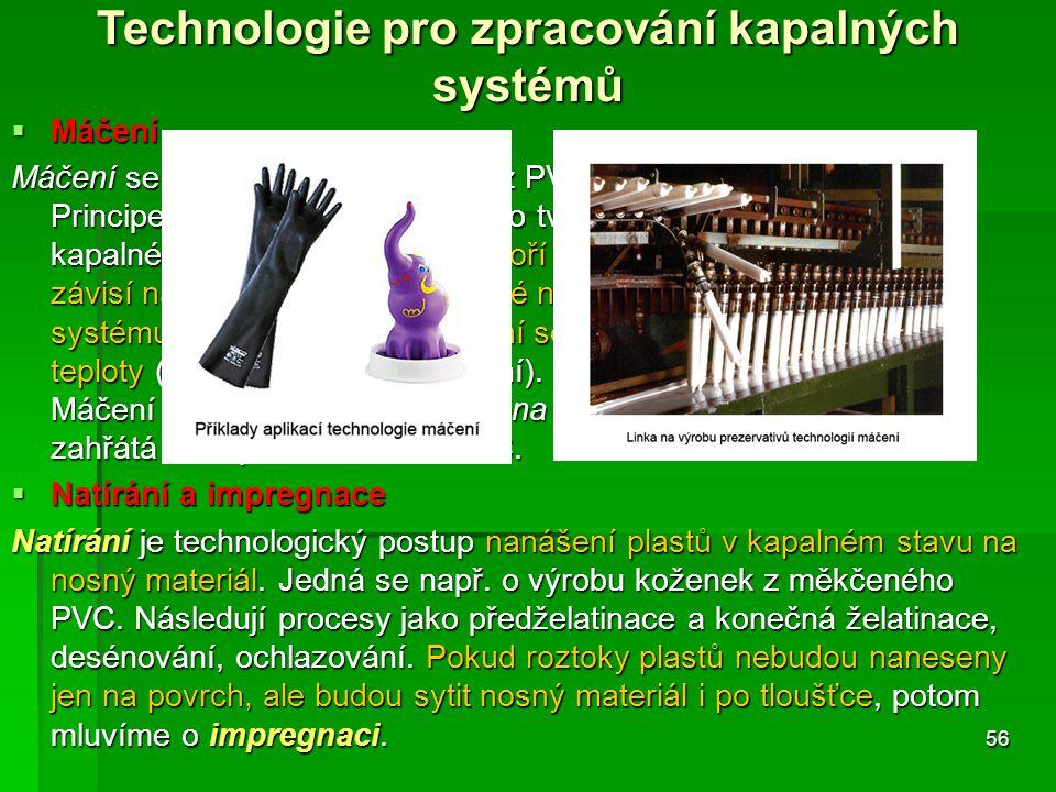 Technologie pro zpracování kapalných systémů