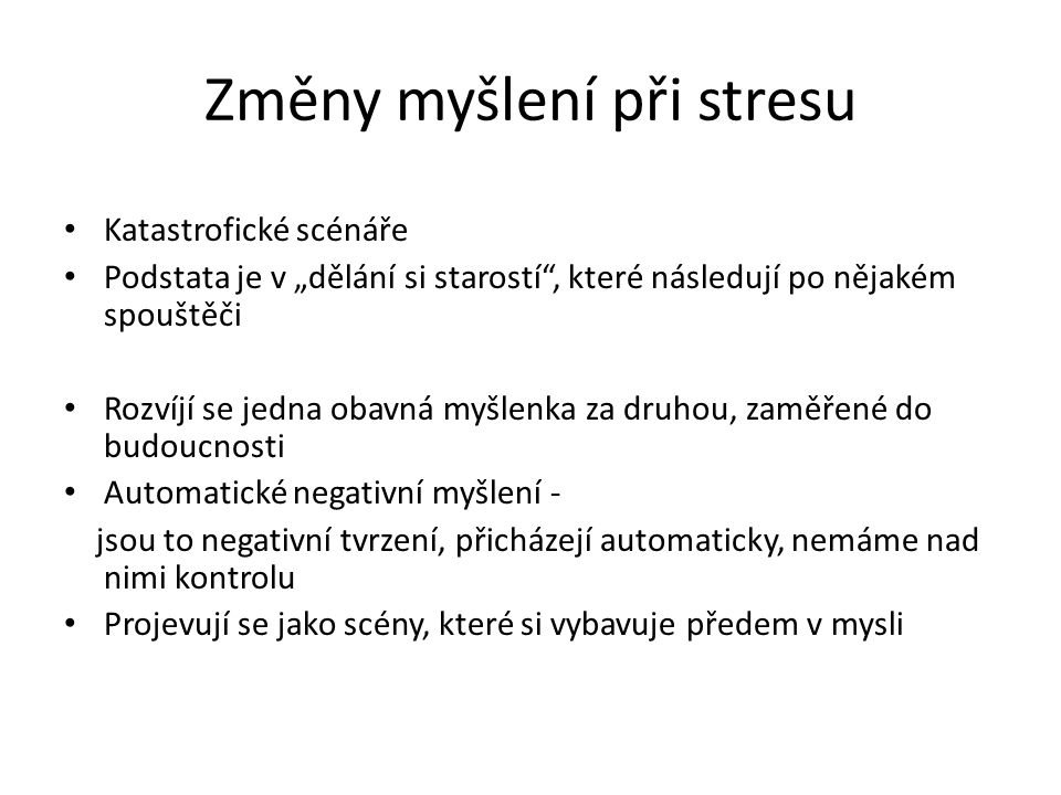 Změny myšlení při stresu