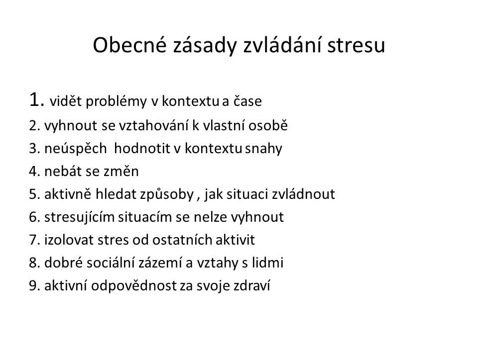 Obecné zásady zvládání stresu