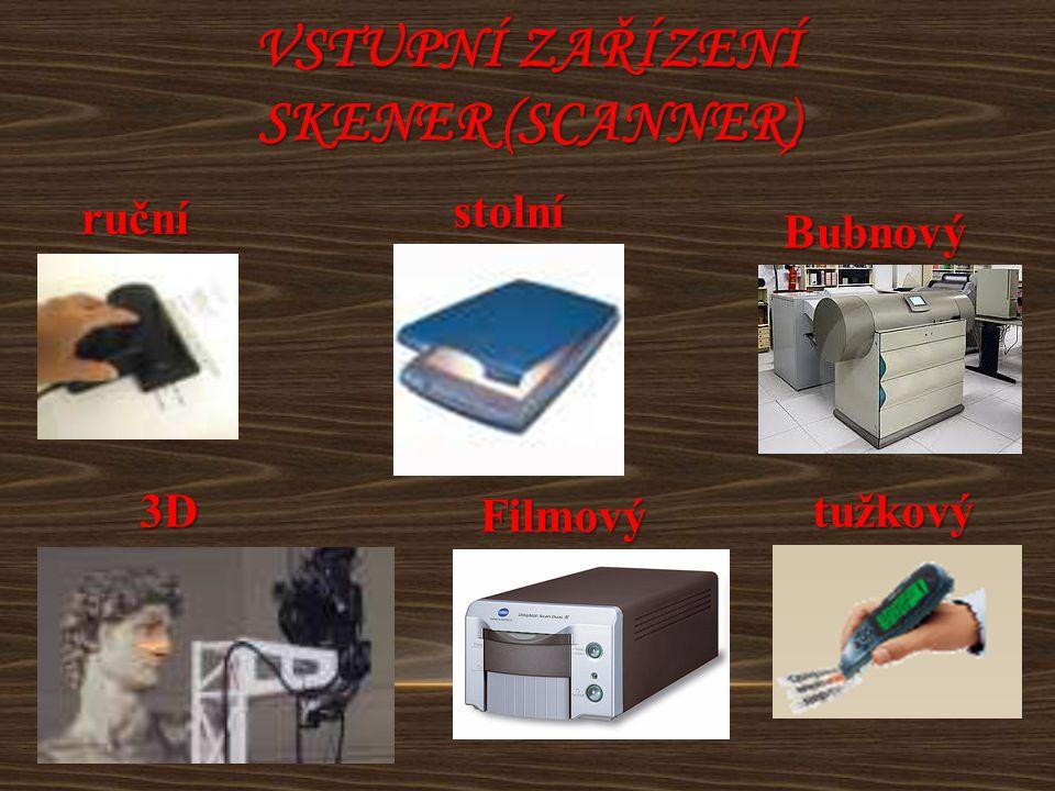 Vstupní zařízení Skener (scanner)