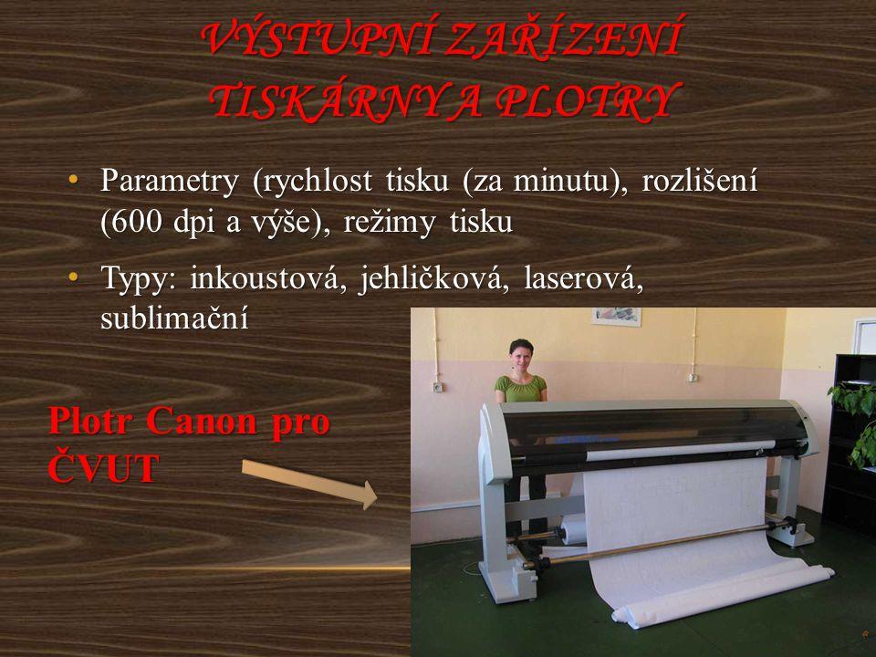 Výstupní zařízení tiskárny a plotry