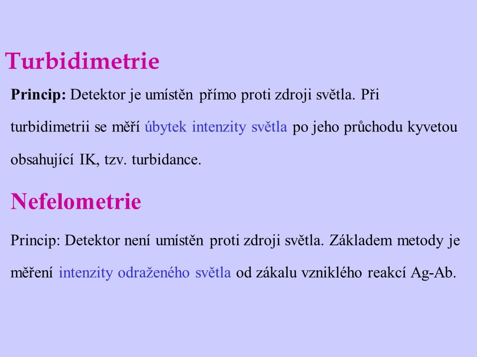 Turbidimetrie Nefelometrie