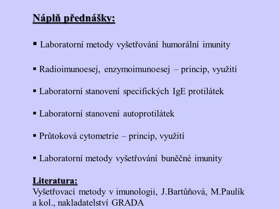 Laboratorní metody vyšetřování humorální imunity