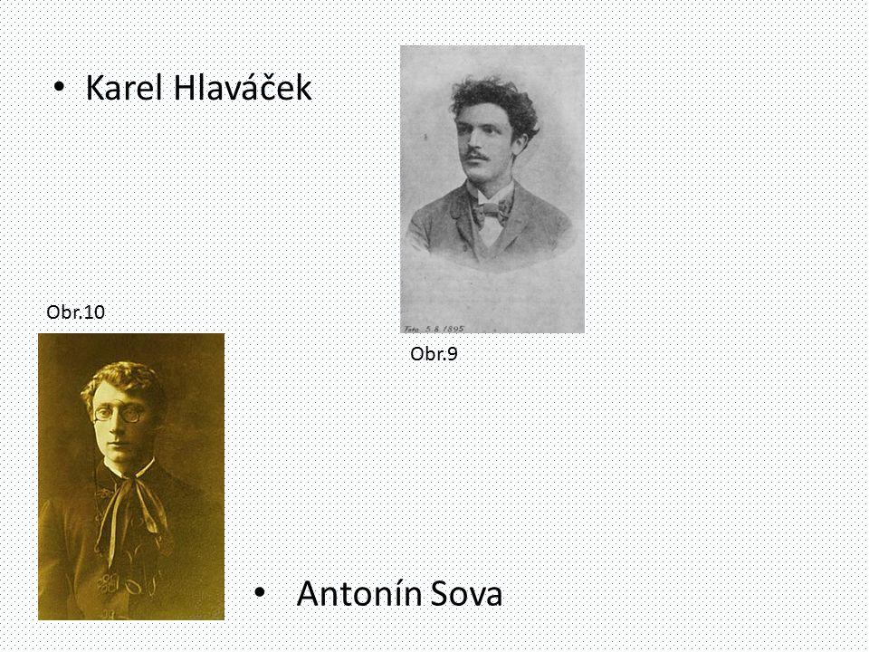 Karel Hlaváček Antonín Sova Obr.10 Obr.9