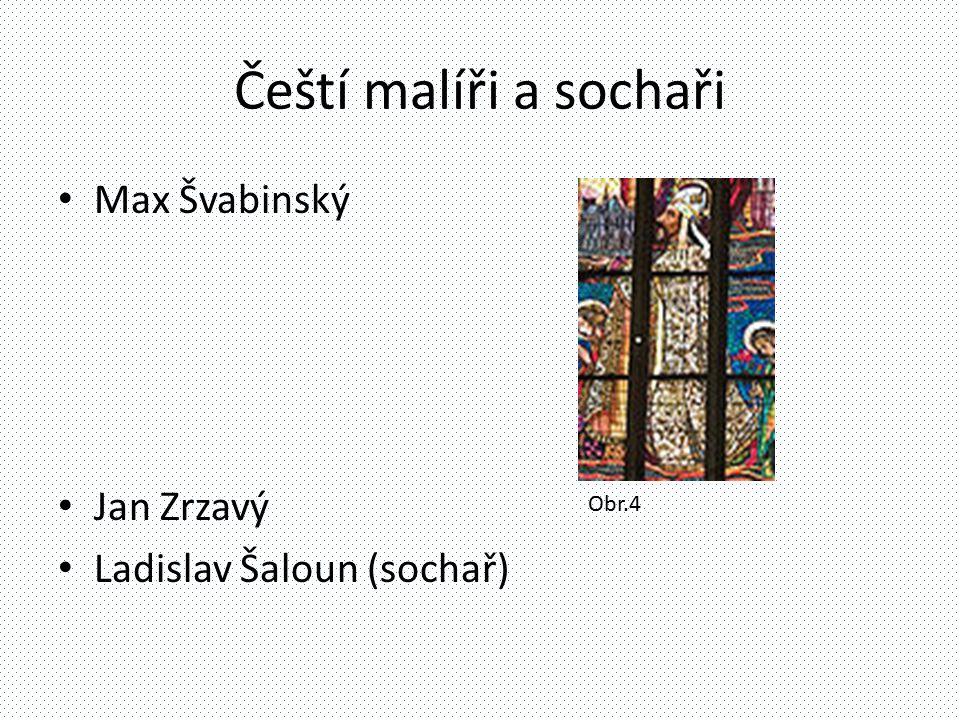 Čeští malíři a sochaři Max Švabinský Jan Zrzavý