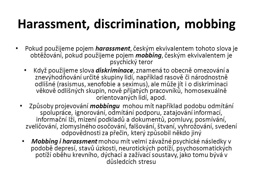 Harassment, discrimination, mobbing