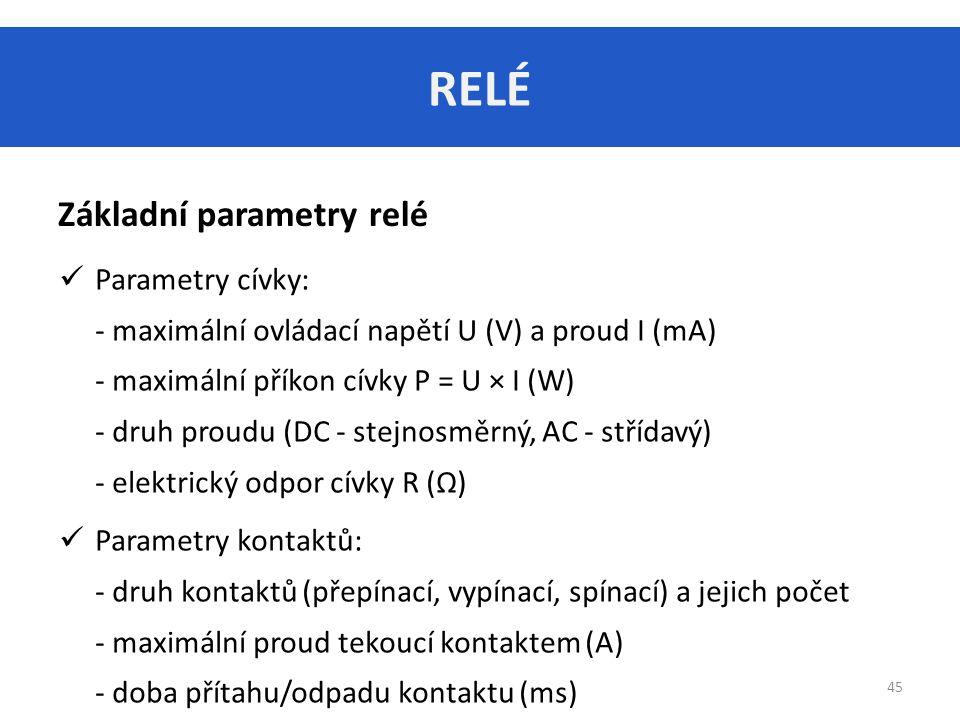 RELÉ Základní parametry relé
