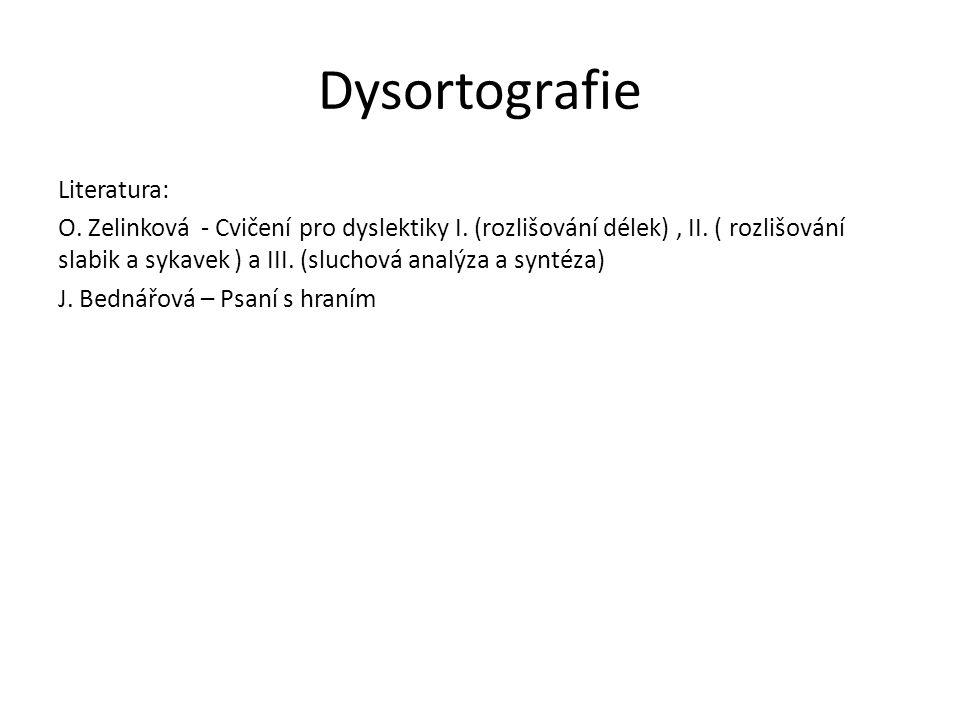 Dysortografie Literatura: