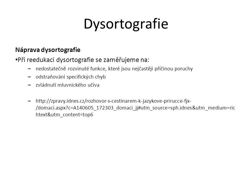 Dysortografie Náprava dysortografie