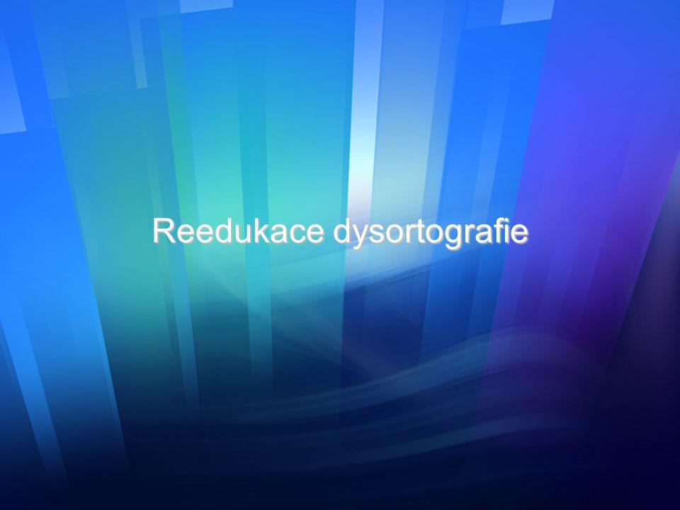 Reedukace dysortografie