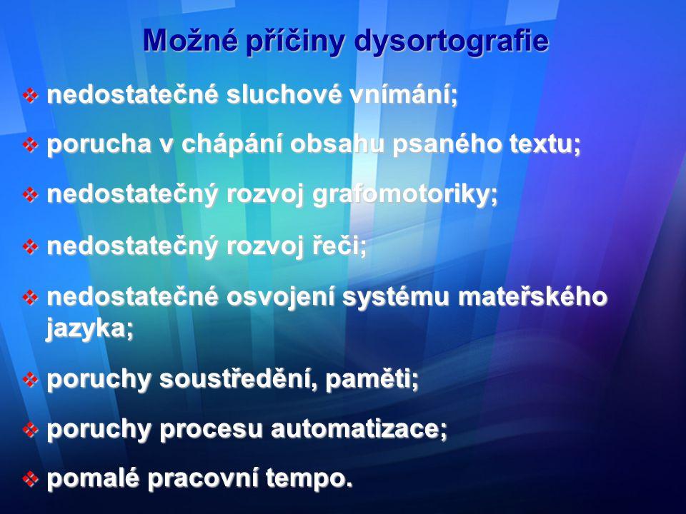 Možné příčiny dysortografie