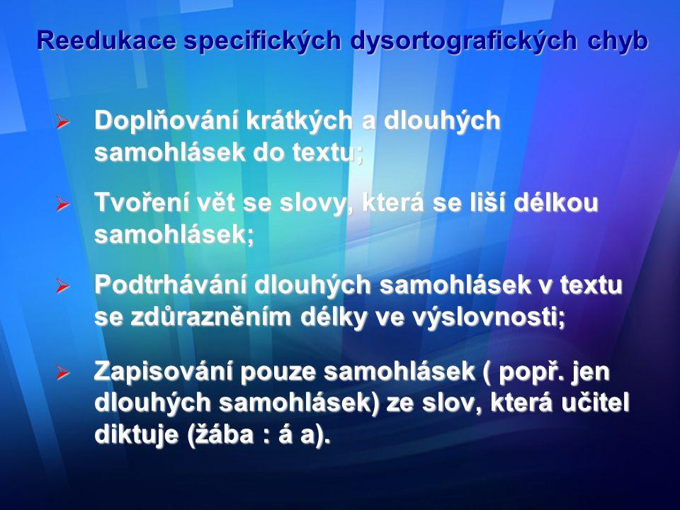 Reedukace specifických dysortografických chyb