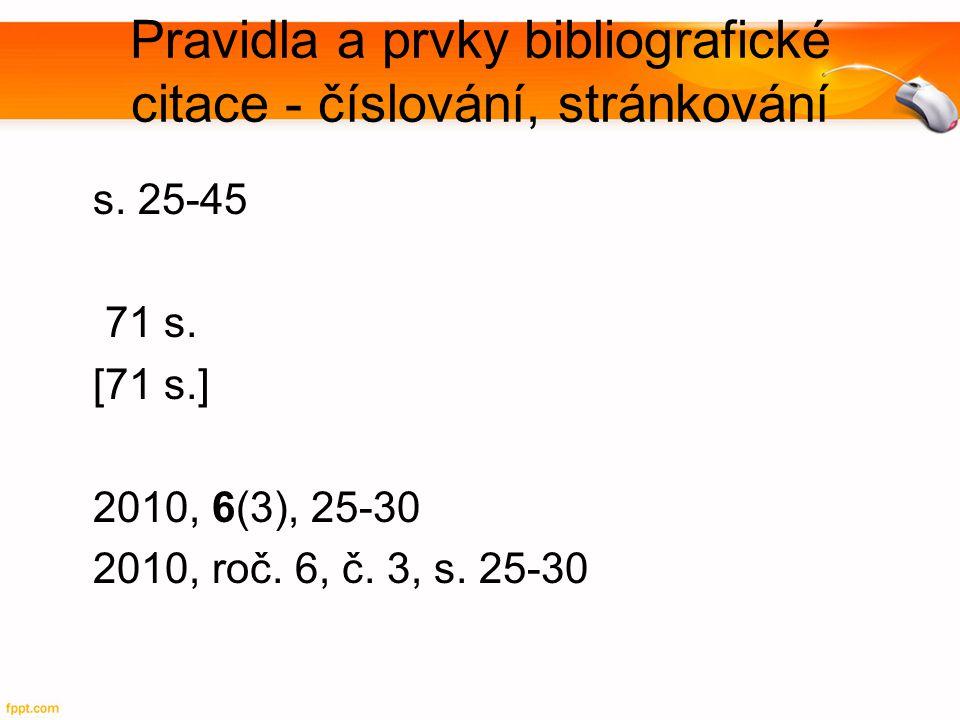 Pravidla a prvky bibliografické citace - číslování, stránkování