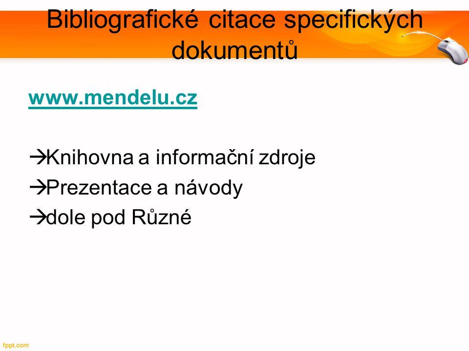 Bibliografické citace specifických dokumentů